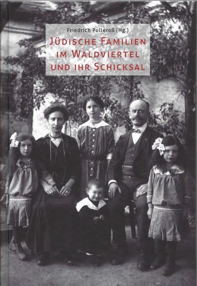 """Buch """"Jüdische Familien im Waldviertel und ihr Schicksal"""""""